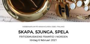 Ett webbinarium om fritidsmusikens framtid i Norden
